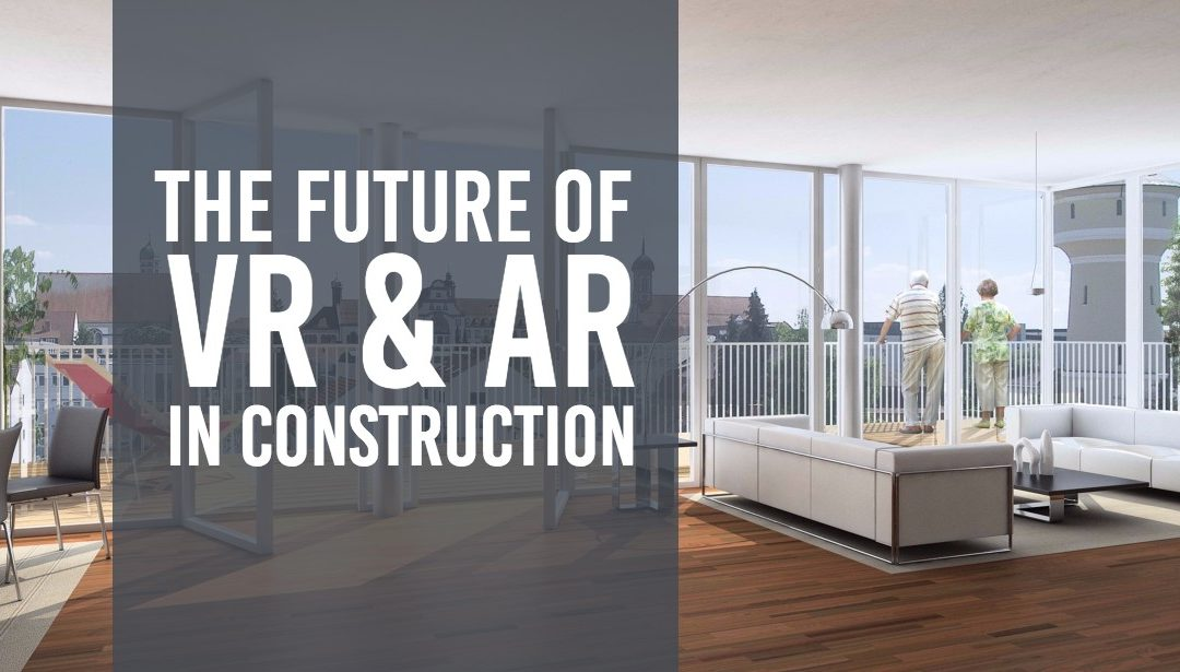 The Future of VR and AR in AEC | AE Partners - Building Tech