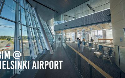 How Helsinki Airport Uses BIM to Create the Best Customer Experience