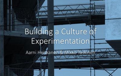 Building a Culture of Experimentation – Presentation Slides