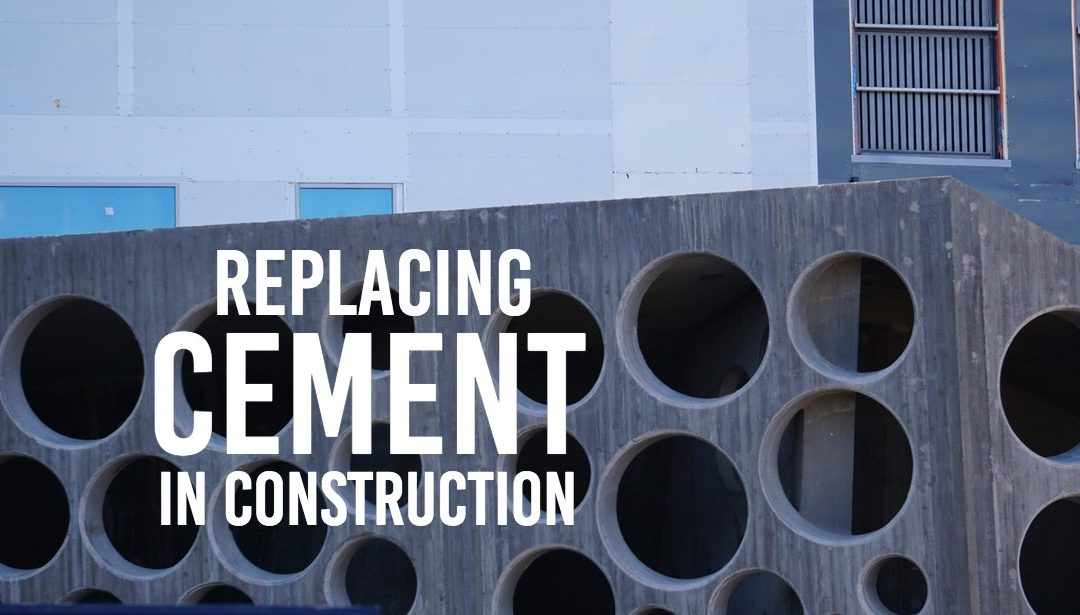 In Search of Cement Replacements