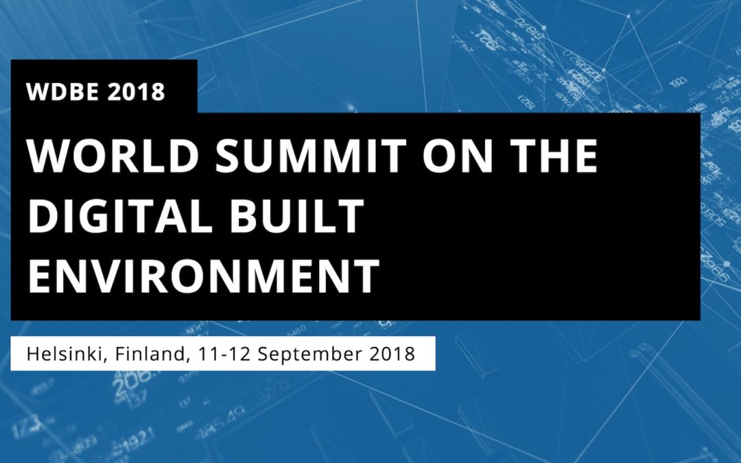 World Summit on Digital Built Environment WDBE 2018