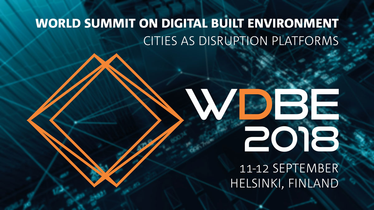 Present at World Summit on Digital Built Environment WDBE 2018
